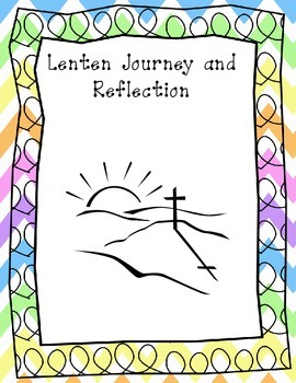 Lent Journal: Journaling our Lenten Experience on the path