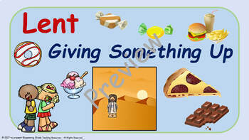 Lent Lesson Plan : Giving Something Up - 2nd to 5th Grade