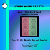Lent - One Good Deed Deserves Another Activity for All grades