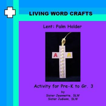 Lent-Palm Holder 3D for Pre-K to Gr.3