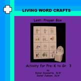 Lent Prayer Box 3D for Pre-K to Gr. 3