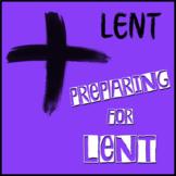 Lent - Preparing for Lent