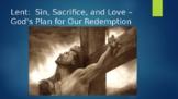 Lent - Sin, Sacrifice and Love