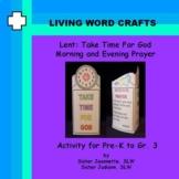 Lent Take Time For God 3D Morning and Bedtime Prayer Pre-K
