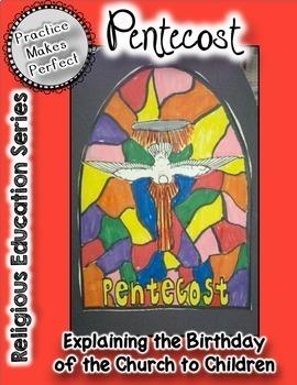 Lent, Easter, Pentecost