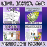 Lent, Easter, Pentecost Bundle