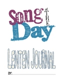 Lent Journal - Song of the Day