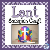 Lent Sacrifice Craft Activity
