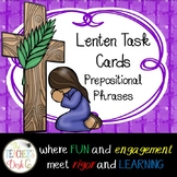 Lenten Task Cards Prepositional Phrases