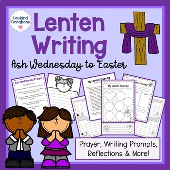 Lent Writing: Prayer, Writing Prompts, Reflection