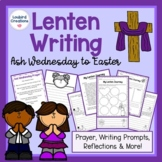 Holy Week & Lent Writing: Prayer, Writing Prompts, Reflection