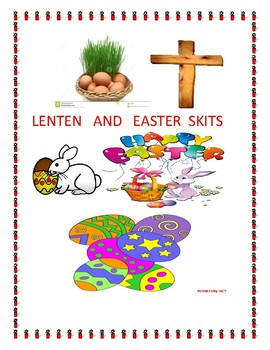 Lenten and Easter Skits