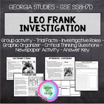 Leo Frank Investigation - Group Activity - GSE SS8H7 D