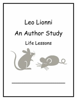 Leo Lionni Author Study Life Lessons Common Core Curriculum Maps Weekly Lesson