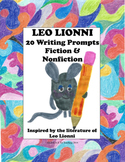 Leo Lionni Fiction and Nonfiction Writing Journal Prompts! (CCSS Aligned)