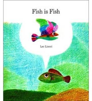 Leo Lionni (Fish Is Fish - Using Descriptive Vocabulary)