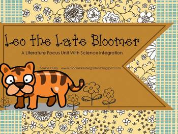 Leo the Late Bloomer A Literature Focus Unit With Science Integration