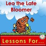 Leo the Late Bloomer  ~ Book Companion Grades PK/K