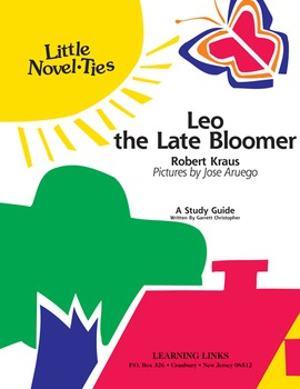 Leo the Late Bloomer - Little Novel-Ties Study Guide