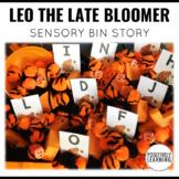 Leo the Late Bloomer Sensory Bin