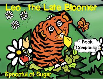 Leo, the Late Bloomer (Story Companion with nonfiction activities included!)