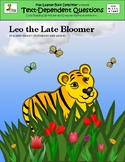 Leo the Late Bloomer: Text-Dependent Questions and More!