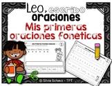 Leo y escribo oraciones - Mis primeras oraciones fonéticas