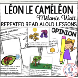 Léon le caméléon! Compréhension de lecture (French Close Reading Lesson Plans)