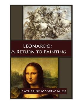 Leonardo: A Return to Painting