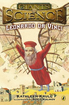 Leonardo Da Vinci (Giants of Science series)