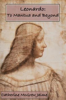 Leonardo: To Mantua and Beyond