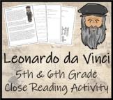 Leonardo da Vinci - 5th & 6th Grade Close Reading Activity