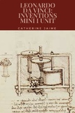 Leonardo da Vinci: Inventions Mini Unit