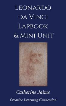 Leonardo da Vinci Lapbook & Mini Unit