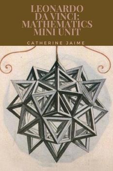Leonardo da Vinci: Mathematics Mini Unit