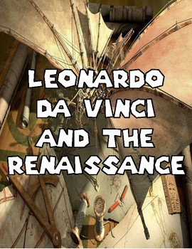 Leonardo da Vinci and The Renaissance