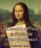 Leonardo da Vinci in 5 Minutes Video Worksheet