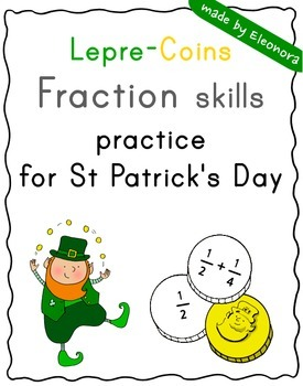 """Lepre-Coins"" - Fraction skills practice for St Patrick's Day - differentiated"