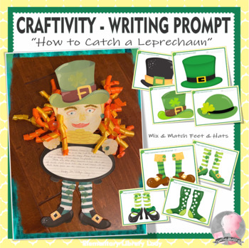 Leprechaun Craftivity St. Patrick's Day Writing Prompt