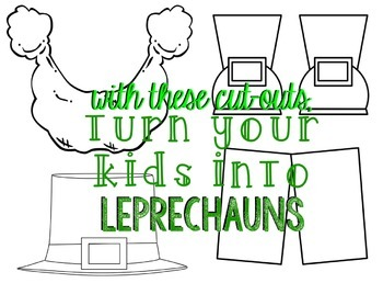 Leprechaun Cut-Outs [Turn Your Students Into Leprechauns]