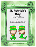 St. Patrick's Day- How To Make A Leprechaun Float