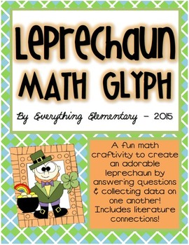 Leprechaun Glyph Activity (St. Patrick's Day Math & Language Arts)