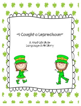 "Leprechaun Language Arts ""Mad-lib"" Style Story"