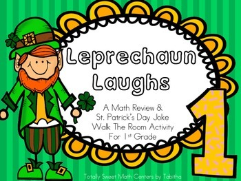 Leprechaun Laughs- A Math Review and St. Patrick's Day Joke Walk the Room Gr.1