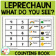 Leprechaun, Leprechaun, What Do You See? Cut & Paste Book Counting