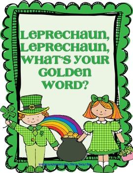 Leprechaun, Leprechaun, What's Your Golden Word?