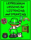 Leprechaun Lessons for Listening and Speaking