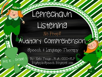 St. Patrick's Day! NO PREP Auditory Comp Pre-K-Grade 1 (Speech & Language)