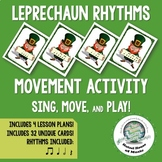 Leprechaun Rhythms Movement Activity to Sing Move and Play