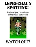 Leprechaun Spotting Posters-Lots of fun!